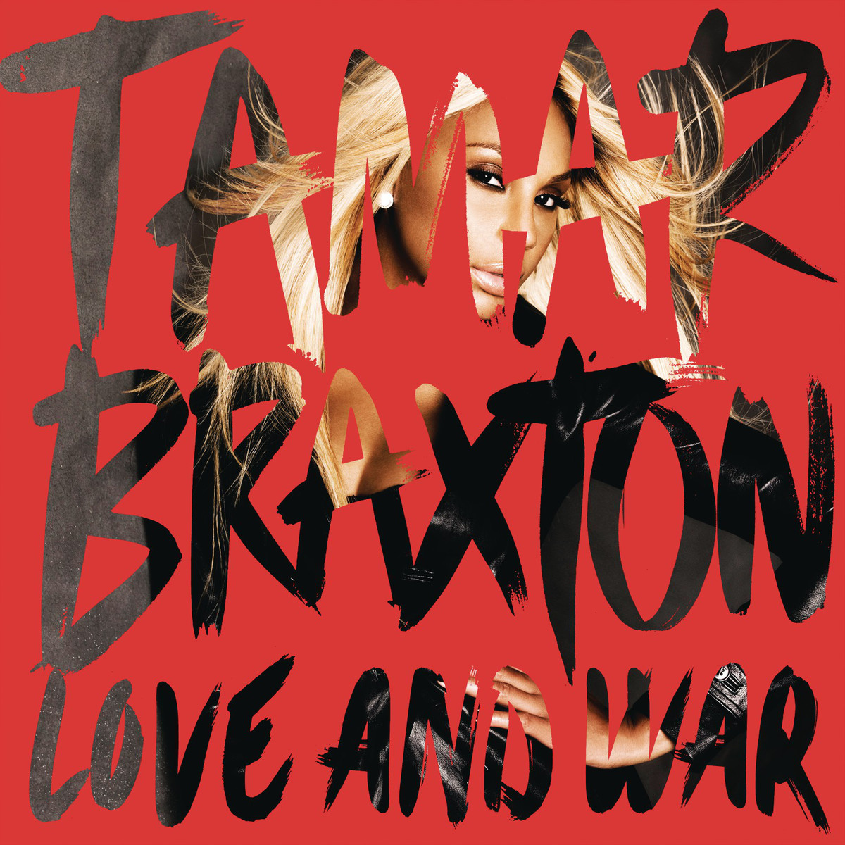 Tamar Braxton Love and War album cover